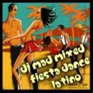 DJ MAD  MIXED FIESTA DANCE LATINO