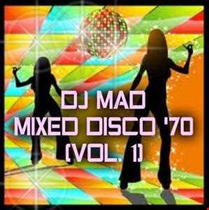 DJ MAD MIXED DISCO 70 (VOL.1)