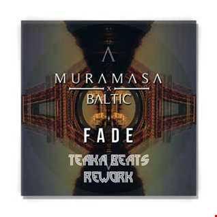 TeaKa Beats (MURAMASA x BALTIC Fade Rework Mix)