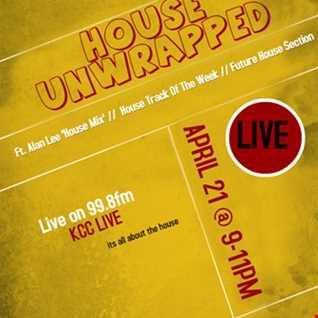 DJ Alan Lee Presents House Unwrapped  - Live on 99.8fm KCC Live (21.04.18)