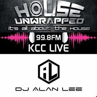 HOUSE UNWRAPPED - DJ ALAN LEE - FEAT GUEST - DAVE SEED  - 99.8fm KCC Live (23.09.17)