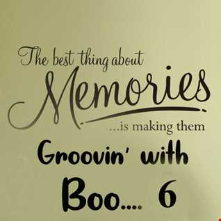 Makin' Memories & Groovin' with Boo .....6