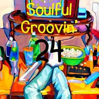 Soulful Groovin' 24