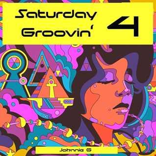 Saturday Groovin' ....4 pt1