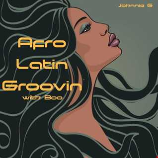 Afro Latin Groovin' with Boo......