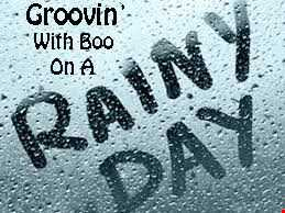 Groovin' with Boo.... 0n a rainy day