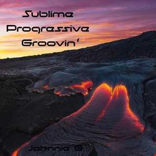 Sublime Progressive Groovin'