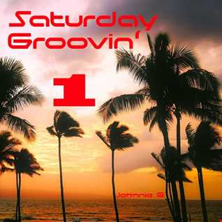 Saturday Groovin' 1