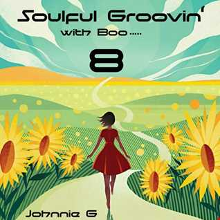 Soulful Groovin With Boo.....8