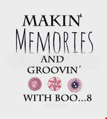 Makin' memories & Groovin' with Boo ....5