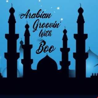 Arabian Groovin' with Boo....