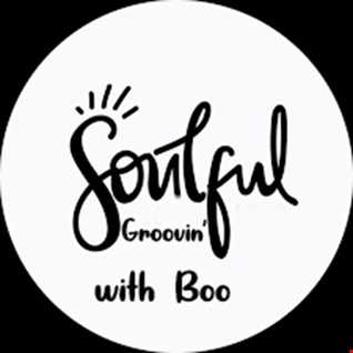 Soulful Groovin With Boo....