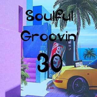 Soulful Groovin' 30