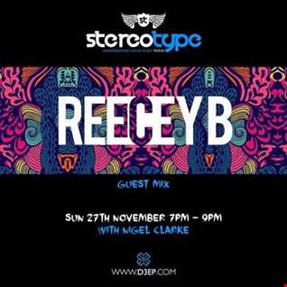 ReeceyB Stereotype Guest Mix (Radio Rip)