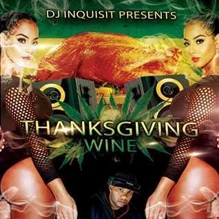 DJ Inquisit Presents Thanksgiving Wine Dancehall Mix