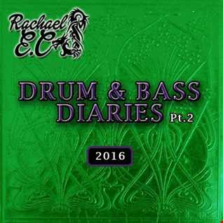 The Drum & Bass Diaries (2016) By Rachael E.C
