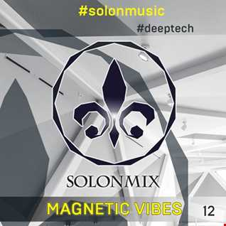 SOLONSKY  SOLONMIX 12   MAGNETIC VIBES   solonmusic