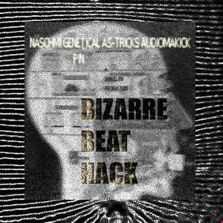 Bizarre Beathack _ Man-Add-II-Society mix
