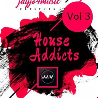 House Addicts Vol 3