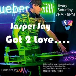 HOUSE PARTY RADIO  - JASPER JAY - DEBUT SHOW
