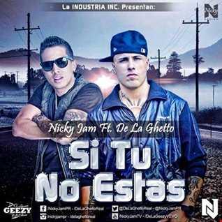 Nicky Jam - Si tu no estas (king2 extended mix)