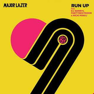 Major Lazer - Run Up (ft. DJ Darryl, PartyNextDoor & Nicki Minaj)