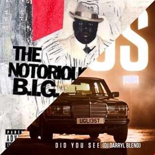 J Hus vs Biggie Smalls - Did U See That Nasty Girl (DJ Darryl Blend)