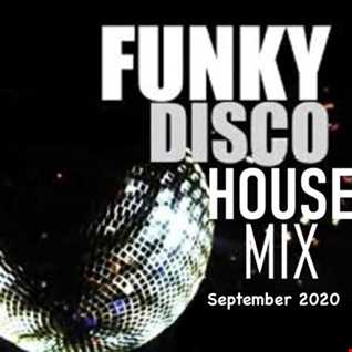 Funky Disco House Mix September 2020