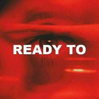 Ready To