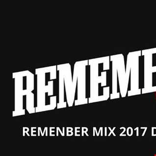 RENEMBER MIX CD 2 2017 D.J DAM