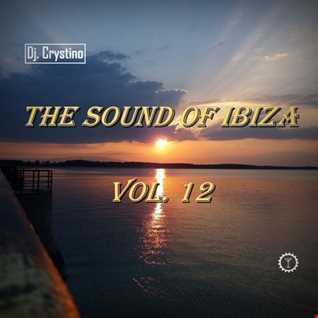 Dj. Crystino   The Sound Of Ibiza Vol. 12
