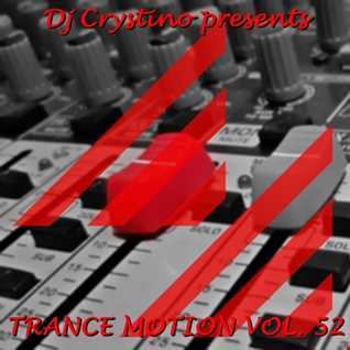 Dj. Crystino   Trance Motion Vol. 52