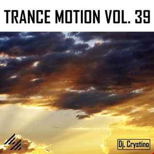 Dj. Crystino   Trance Motion Vol. 39
