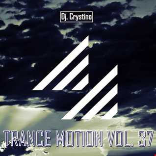 Dj. Crystino   Trance Motion Vol. 37
