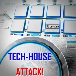 Dj. Crystino - Tech House Attack!