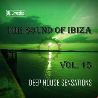 Dj. Crystino   The Sound Of Ibiza Vol. 15