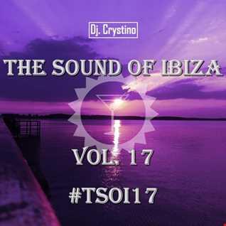 Dj. Crystino   The Sound Of Ibiza Vol. 17