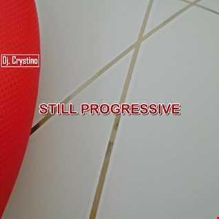 Dj. Crystino - Still Progressive