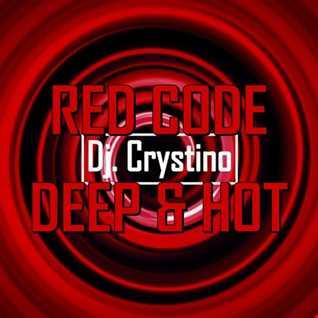Dj. Crystino   RED CODE Deep & hot