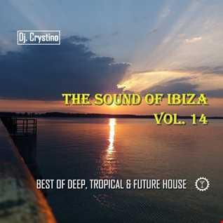 Dj. Crystino   The Sound Of Ibiza Vol. 14