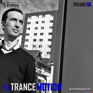 Dj. Crystino   Trance Motion Vol. 50