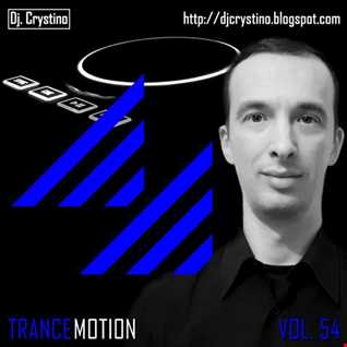 Dj. Crystino   Trance Motion Vol. 54