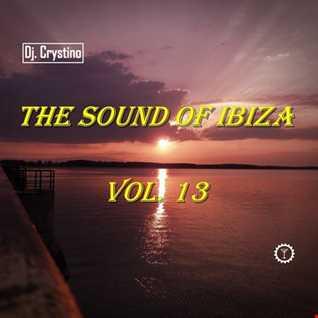 Dj. Crystino   The Sound Of Ibiza Vol. 13