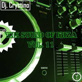 Dj. Crystino   The Sound Of Ibiza Vol. 11