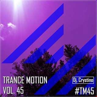 Dj. Crystino   Trance Motion Vol. 45