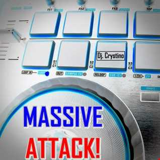 Dj. Crystino   Massive Attack!