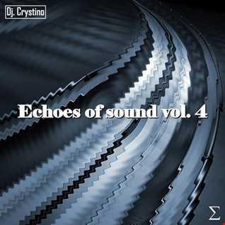 Dj. Crystino - Echoes Of Sound Vol. 4