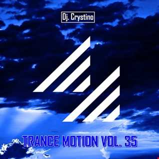 Dj. Crystino   Trance Motion Vol. 35