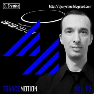 Dj. Crystino   Trance Motion Vol. 53