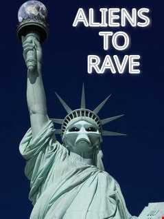 Aliens to Rave (Techno Edition)
